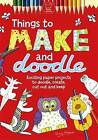 Things to Make and Doodle by Tony Payne (Paperback, 2011)