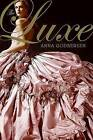 The Luxe by Anna Godbersen (Paperback / softback)