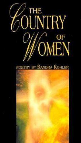 The Country of Women Paperback Sandra Kohler