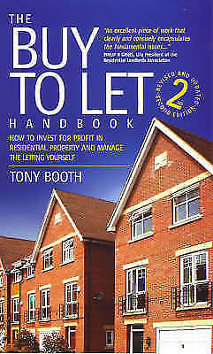 Booth, Tony, Buy To Let Handbook 2e: How to Invest for Profit in Residential Pro