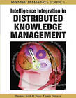 Intelligence Integration in Distributed Knowledge Management by IGI Global (Hardback, 2008)