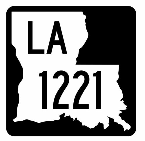 Louisiana State Highway 1221 Sticker Decal R6442 Highway Route Sign
