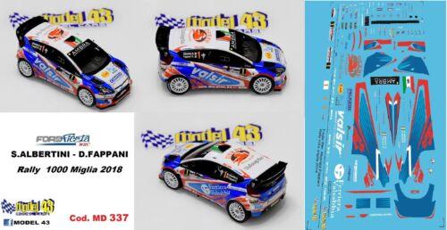 Rallye 1000 Meilen 2018 ALBERTINI DECAL 1//43 FORD FIESTA WRC