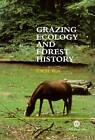 Grazing Ecology and Forest Hi by CABI Publishing (Hardback, 2000)
