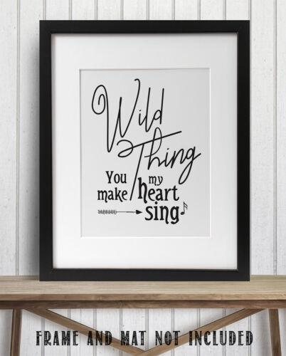 Wedding Gift Wild Thing You Make My Heart Sing 11x14 Unframed Art Print