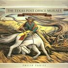 The Texas Post Office Murals: Art for the People by Philip Parisi (Hardback, 2003)