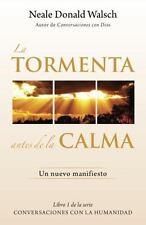 La tormenta antes de la calma: Un nuevo manifesto (Spanish Edition)