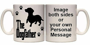 DACHSHUND-THE-DOGFATHER-PERSONALISED-DOG-MUG-AN8-ALL-BREEDS-11oz-amp-15oz-GIFT