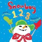 Snowboy 1, 2, 3: A Picture Book by Joe Wahman (Hardback, 2012)