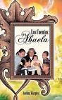 Los Cuentos de La Abuela by Adelina Maarquez, Adelina Marquez, Adelina M Rquez (Paperback / softback, 2012)