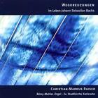 Wegkreuzungen Im Leben J.S.Bachs von Christian M. Raiser (2014)