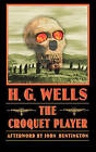 The Croquet Player by H. G. Wells (Paperback, 2004)
