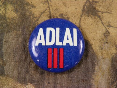 "/""ADLAI III/"" Adlai Stevenson III for Senate Illinois 1974 Campaign Button Pinback"