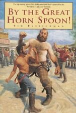 By the Great Horn Spoon! by Sid Fleischman (1988, Paperback)
