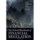 The Oxford Handbook of Financial Regulation by Oxford University Press (Hardback, 2015)