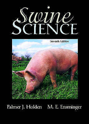 1 of 1 - NEW Swine Science (7th Edition) by Palmer J. Holden Retired