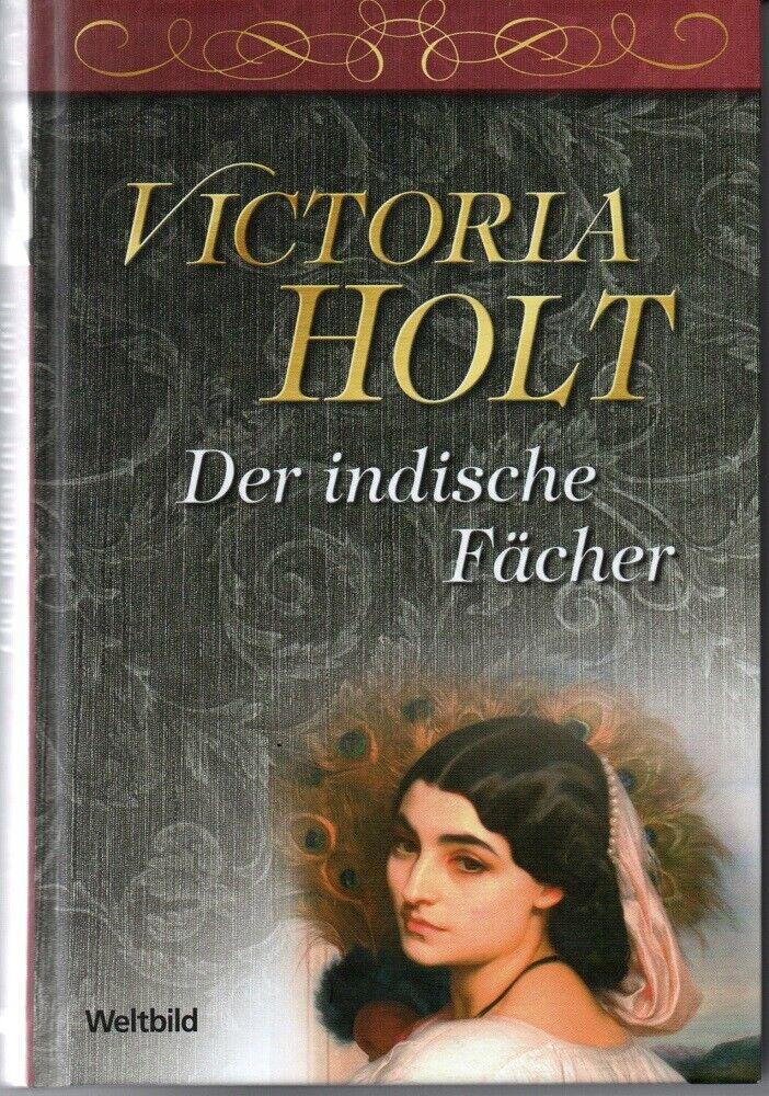 Der indische Fächer (Roman) von Victoria Holt - Victoria Holt