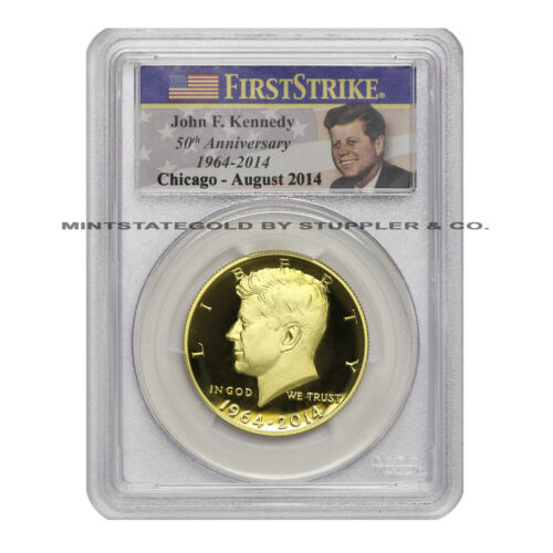 2014-W 50C Gold JFK Kennedy Half Dollar PCGS PR70DCAM First Strike Chicago ANA