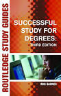 Successful Study for Degrees by Rob Barnes (Paperback, 2004)