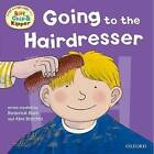 Oxford Reading Tree: Read with Biff, Chip & Kipper First Experiences Going to the Hairdresser by Ms Annemarie Young, Roderick Hunt (Paperback, 2012)