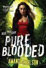 Pure Blooded by Amanda Carlson (Paperback / softback, 2015)