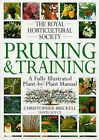 The Royal Horticultural Society Pruning and Training by Christopher Brickell, David Joyce (Hardback, 1996)