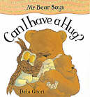 Mr. Bear Says Can I Have a Hug? by Debi Gliori (Hardback, 1998)