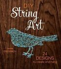 DIY String Art: 24 Designs to Create and Hang by Jesse Dresbach (Paperback, 2016)
