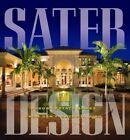 Sater Design: A Portfolio of 30 Luxury Estates from Acclaimed Designer Dan F. Staer II, AIBD by Dan F Sater (Hardback, 2006)
