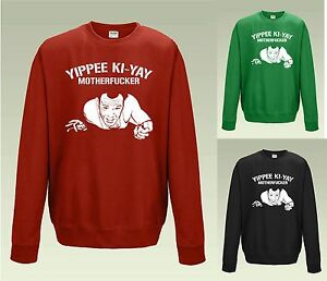 Die Hard IS a Christmas Movie Ho Ho Ho Sweatshirt JH030 Funny Alternative Jumper