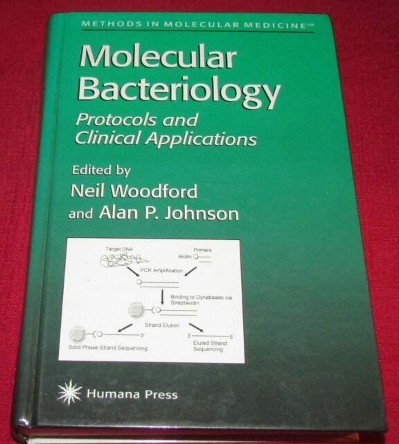 MOLECULAR BACTERIOLOGY (MOLECULAR MEDICINE) - Woodford & Johnson 1998 HB