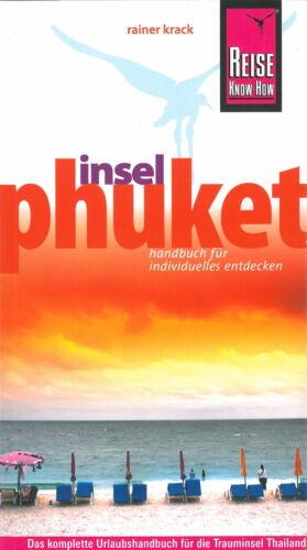 1 von 1 - PHUKET Thailand Reiseführer REISE KNOW-HOW 09 Handbuch Insel NEU Rainer Krack