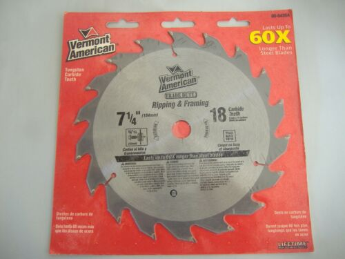 """VERMONT AMERICAN 7 1//4/"""" 18 TOOTH CARBIDE RIPPING AND FRAMING CIRCULAR SAW BLADE"""