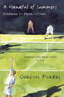 A Handful of Summers by Gordon Forbes (Paperback, 2008)