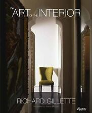 Richard Gillette : The Art of the Interior by Richard Gillette (2011, Hardcover)
