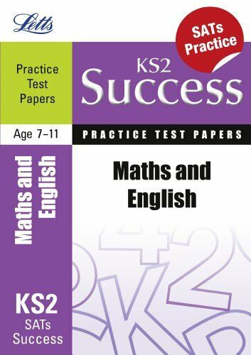 1 of 1 - Letts Key Stage 2 Success - Maths and English: Practice Test Papers By Jon Goul
