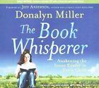 Book Whisperer Awakening The Inner Reader in Every Child 9781452636498 Miller