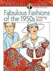 Creative Haven Fabulous Fashions of the 1950s Coloring Book by Ming-Ju Sun (Paperback, 2015)