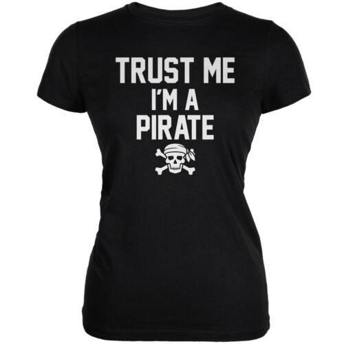 Trust Me Im A Pirate Black Juniors Soft T-Shirt