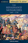 The Renaissance Monarchies: 1469-1558 by Catherine Mulgan (Paperback, 1998)