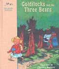 Goldilocks and the Three Bears: A Classic Fairy Tale: A Classic Fairy Tale by Abbeville Press Inc.,U.S. (Hardback, 1998)