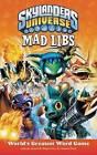 Skylanders Universe Mad Libs by Price Stern Sloan (Paperback / softback, 2013)