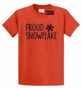 Proud Snowflake T Shirt Anti Trump Liberal Democrat Political Tee