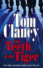 The Teeth of the Tiger by Tom Clancy (Hardback, 2003)