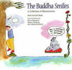 The Buddha Smile: A Collection of Dharmatoons by Mari Gayatri Stein (Paperback, 1999)