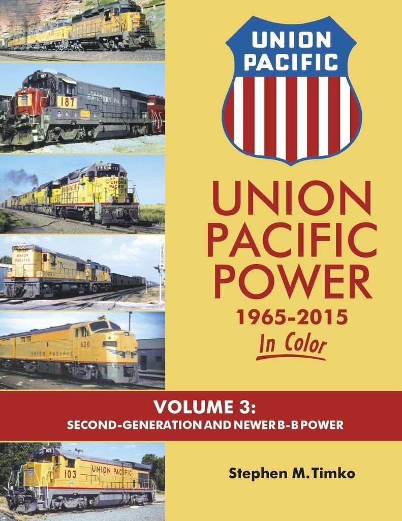 Union Pacific Power, 1965-2015, Vol. 3, Second-Generation e B-B Power Nuovo