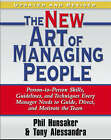 The New Art of Managing People: Person-to-Person Skills, Guidelines, and Techniques Every Manager Needs to Guide, Direct, and Motivate the Team by Tony Alessandra, Phillip L. Hunsaker (Paperback, 2009)