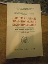 Libéralisme Traditionalisme Décentralisation Contribution à histoire ies Idées