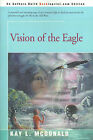 Vision of the Eagle by Kay L McDonald (Paperback / softback, 2000)