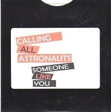(CE239) Calling All Astronauts, Someone Like You - 2011 DJ CD